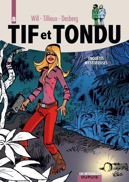 Tif et Tondu - L'intégrale - Enquêtes mystérieuses