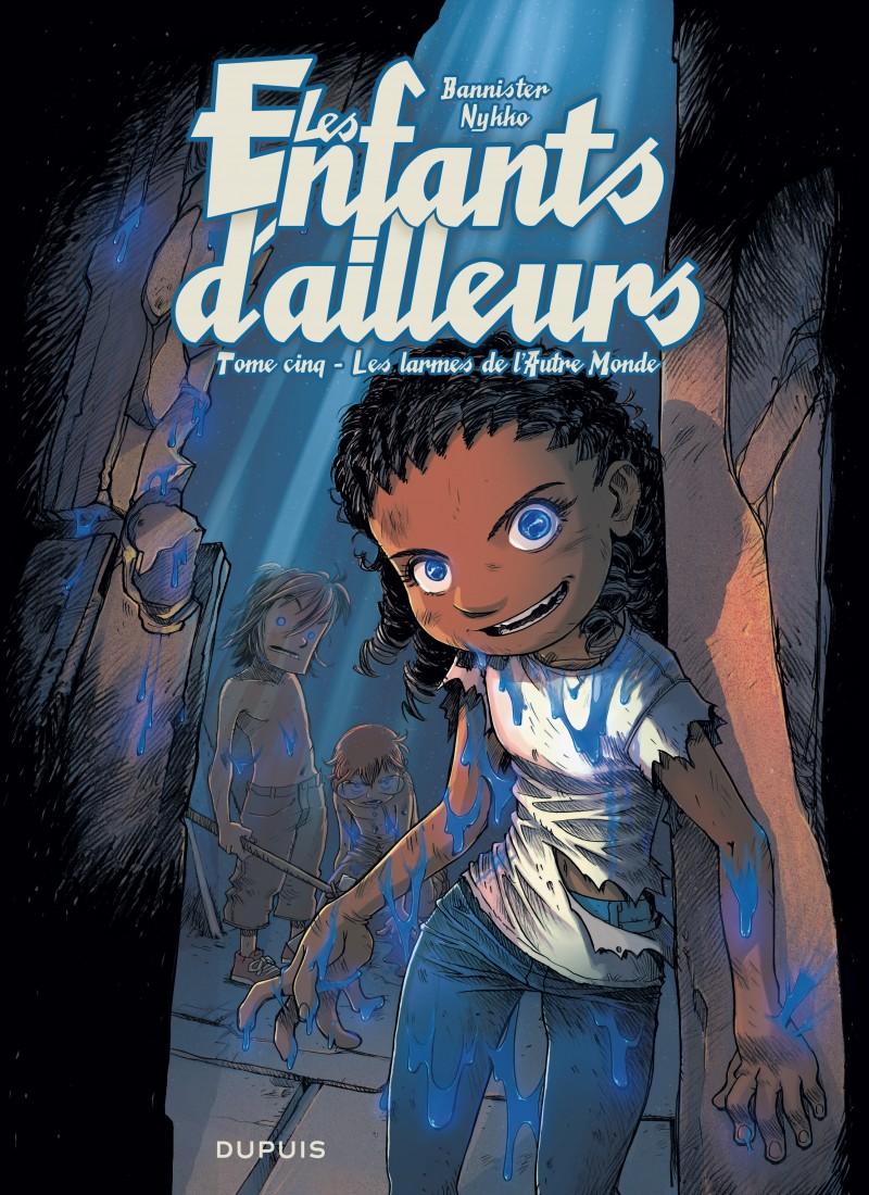 Les enfants d'ailleurs - tome 5 - Les larmes de l'Autre Monde