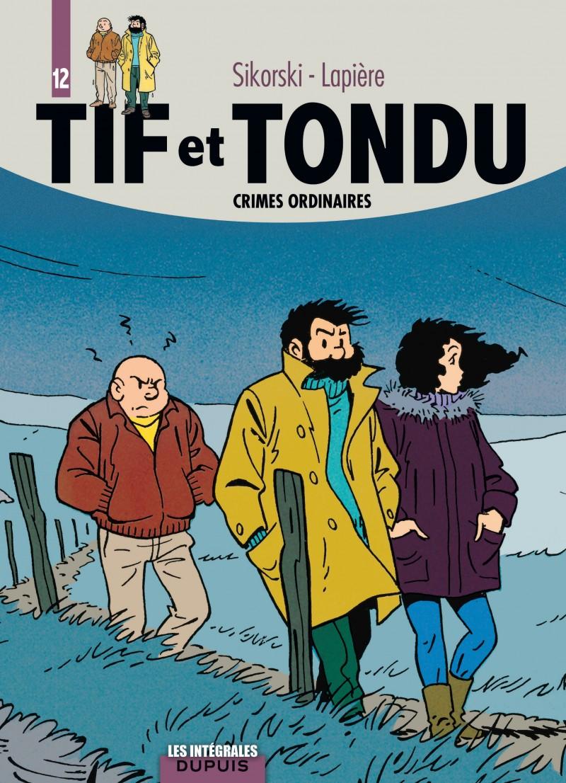 Tif et Tondu - L'intégrale - tome 12 - Crimes ordinaires