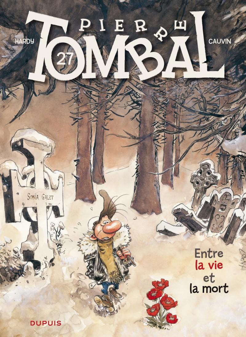 Pierre Tombal - tome 27 - Entre la vie et la mort