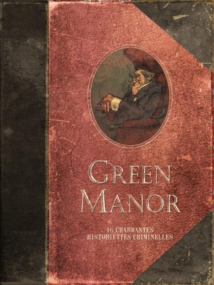 Green Manor - L'intégrale - Green Manor - L'intégrale