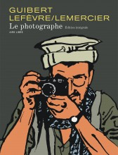 Complete edition Le photographe (french Edition)