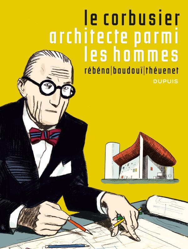 cover-comics-le-corbusier-tome-1-le-corbusier-architecte-parmi-les-hommes