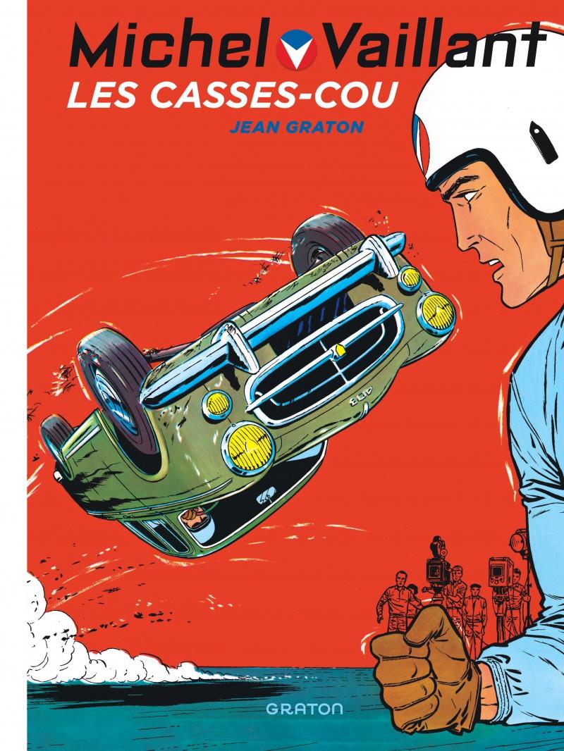 Michel Vaillant - tome 7 - Les casse-cou