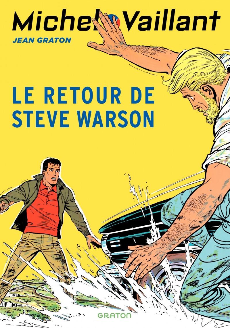 Michel Vaillant - tome 9 - Le retour de Steve Warson