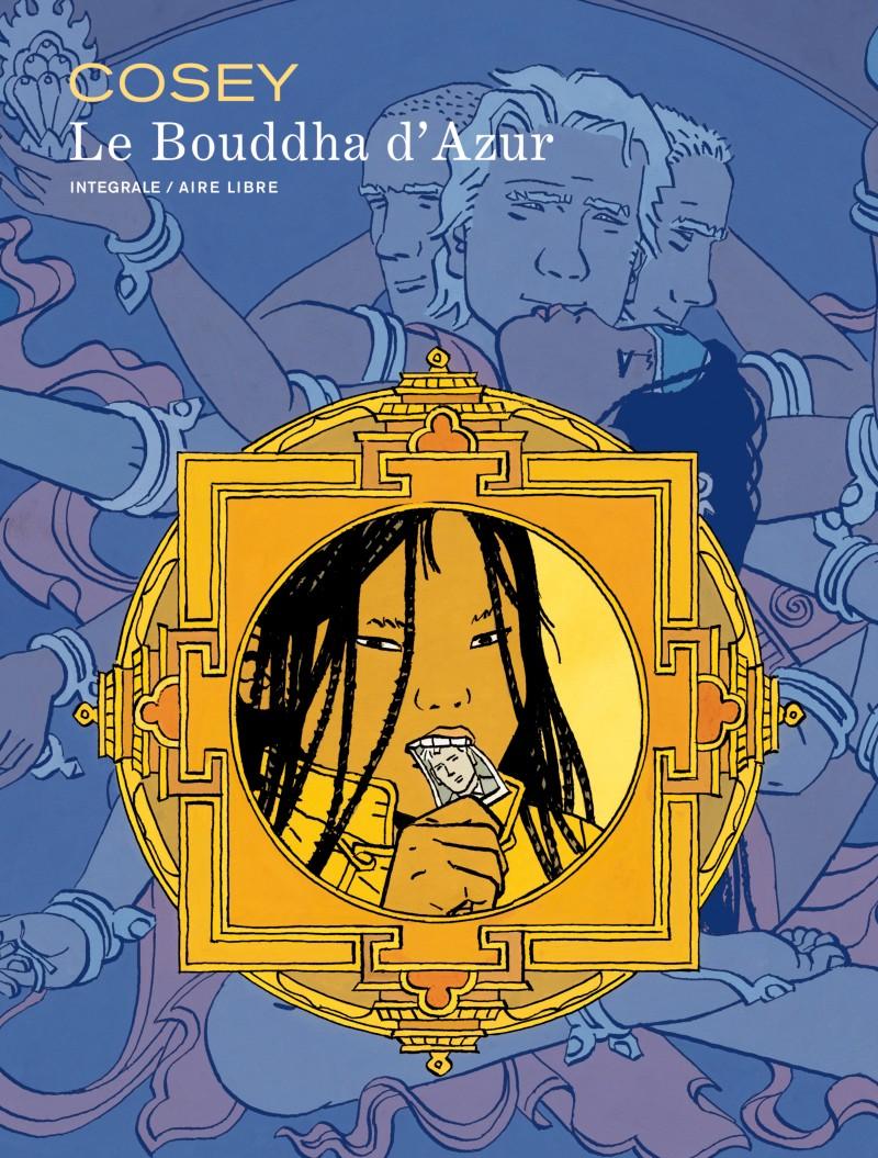 Le Bouddha d'Azur - L'intégrale - Le Bouddha d'Azur - L'intégrale