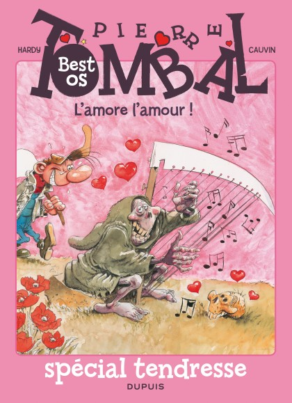 Pierre Tombal - Compilation - L'amore l'amour ! - Best oS spécial tendresse