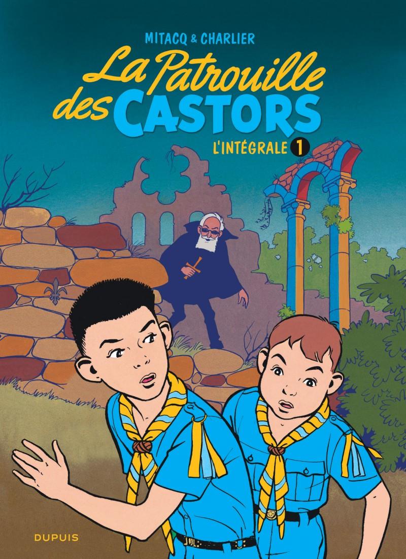 La patrouille des castors  - L'Intégrale - tome 1 - La patrouille des Castors - L'intégrale - Tome 1