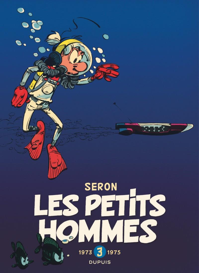 Les Petits Hommes - L'intégrale - tome 3 - 1973-1975
