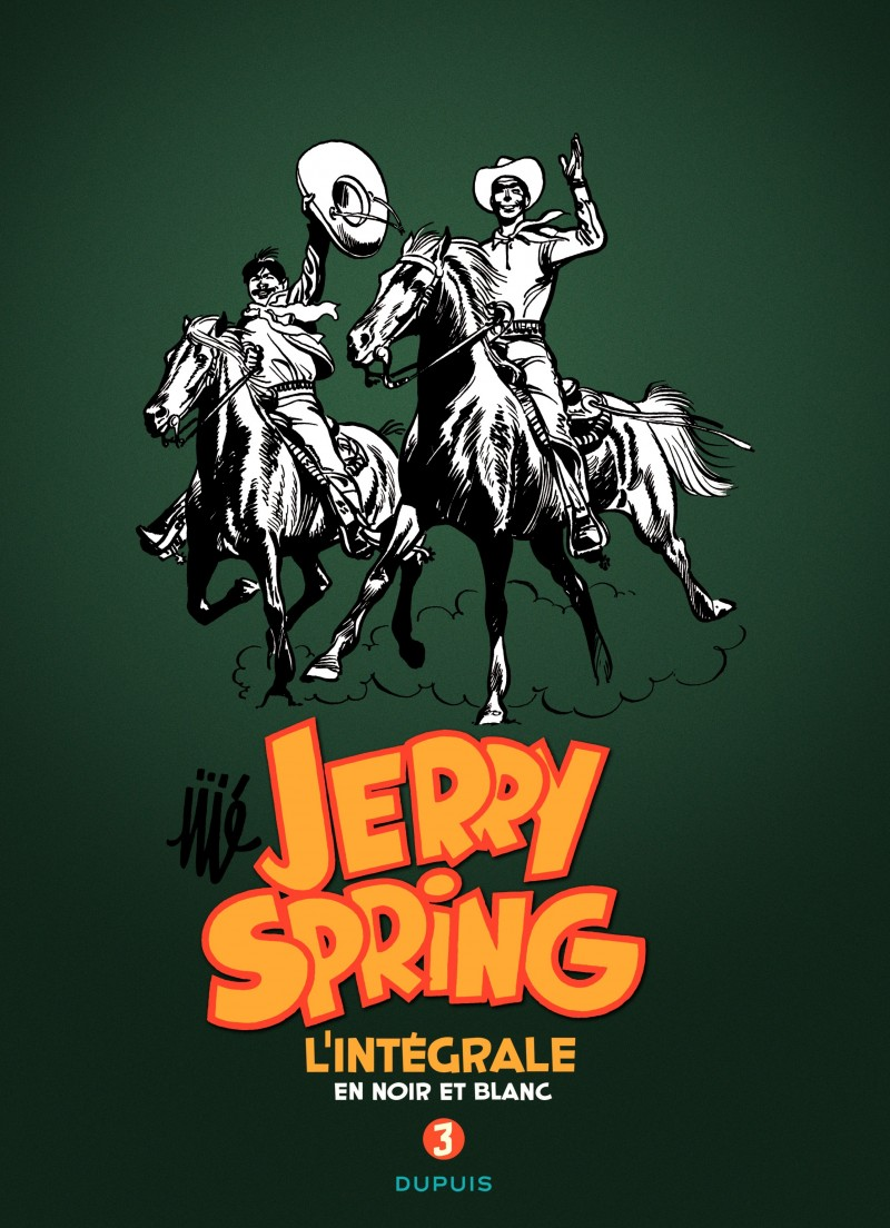 Jerry Spring - L'Intégrale - tome 3 - Jerry Spring - L'intégrale - Tome 3