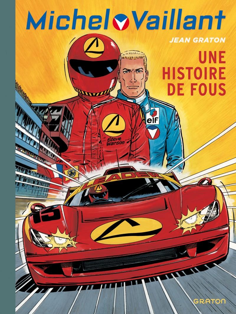 Michel Vaillant - tome 55 - Une histoire de fous