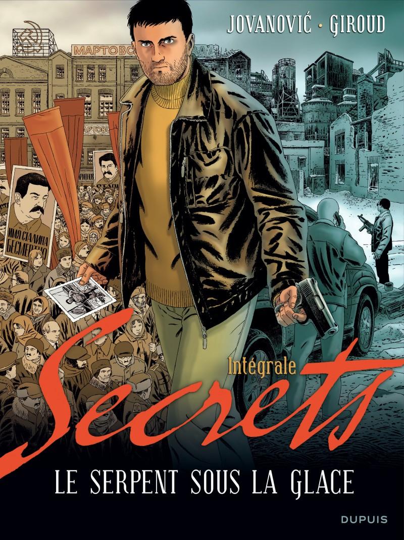Secrets, Le serpent sous la glace - L'intégrale - tome 1 - Secrets, Le serpent sous la glace - L'intégrale