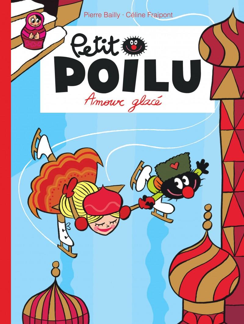 Petit Poilu - tome 10 - Amour glacé