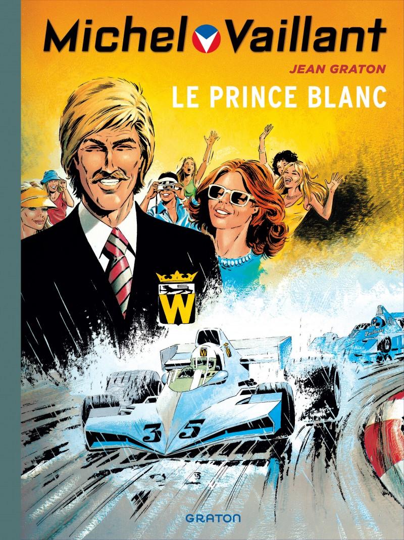 Michel Vaillant - tome 30 - Le prince blanc