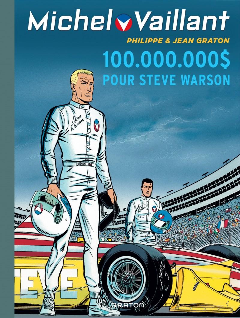 Michel Vaillant - tome 66 - 100.000.000 $ pour Steve Warson