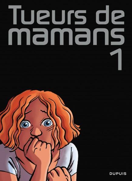 Mummy Killers - Tueurs de mamans 1