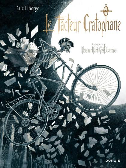 Monsieur Mardi-Gras Descendres - Le Facteur Cratophane
