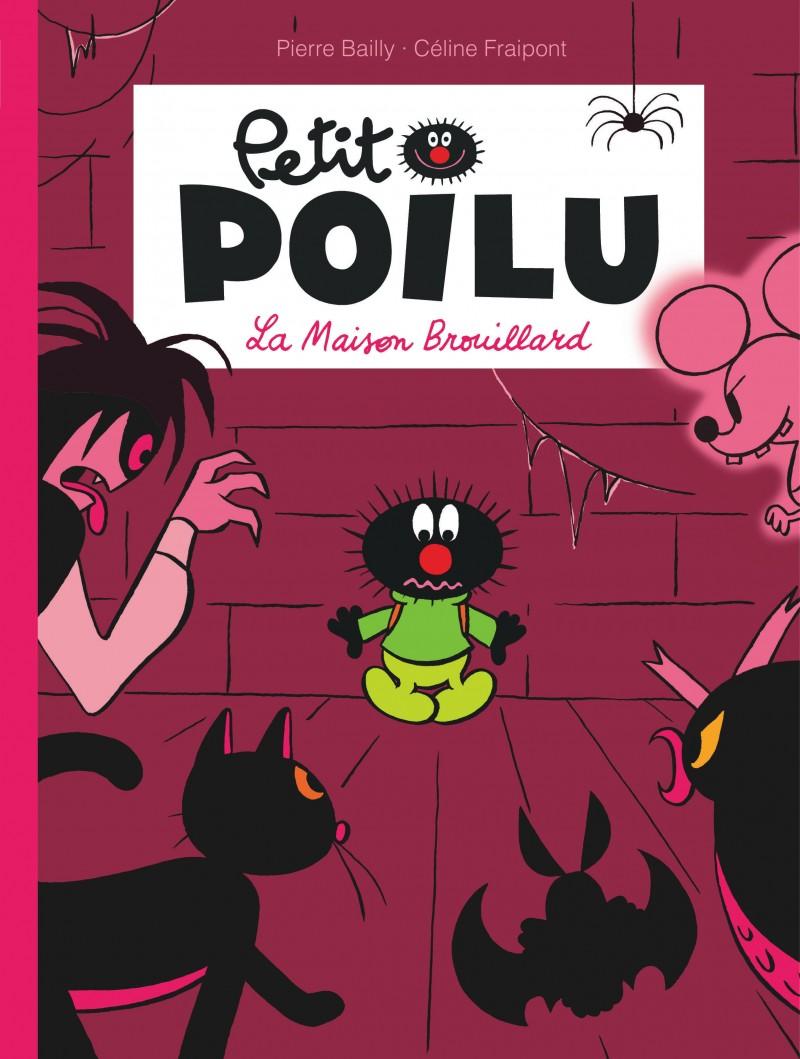 Petit Poilu - tome 2 - La Maison Brouillard