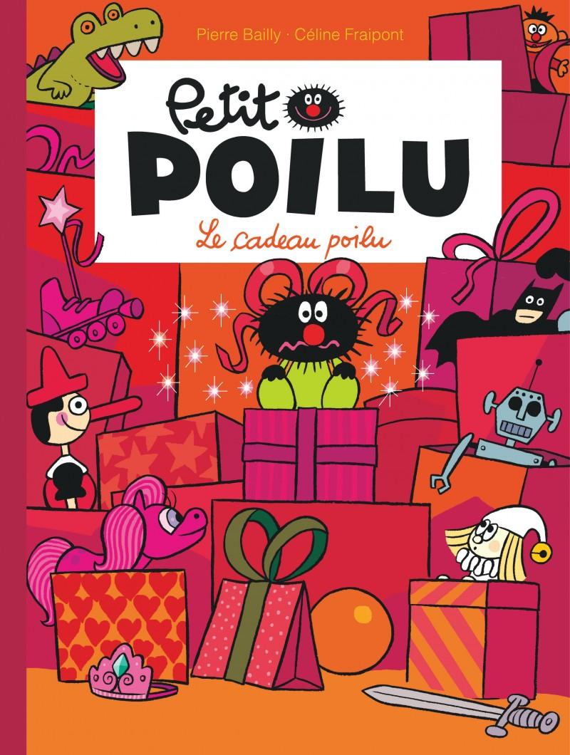 Petit Poilu - tome 6 - Le cadeau poilu