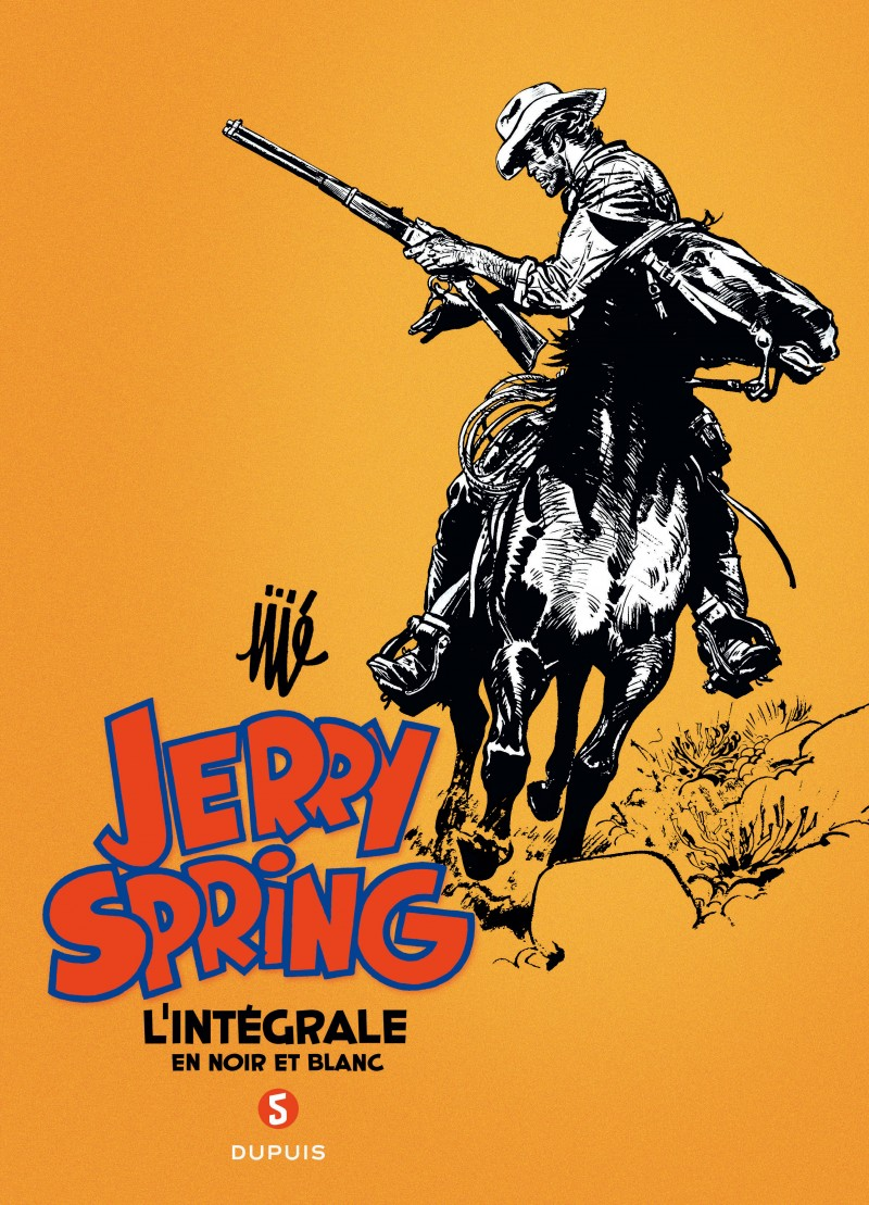 Jerry Spring - L'Intégrale - tome 5 - Jerry Spring - L'intégrale - Tome 5