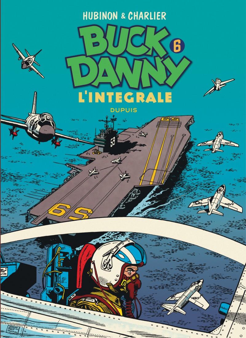 Buck Danny - L'intégrale - tome 6 - Buck Danny - L'intégrale - Tome 6
