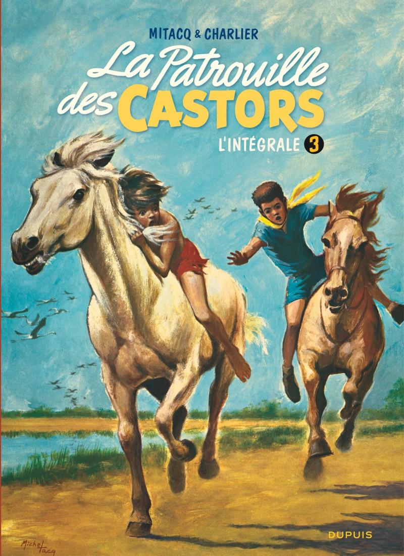 La patrouille des castors  - L'Intégrale - tome 3 - La patrouille des castors - L'intégrale - Tome 3