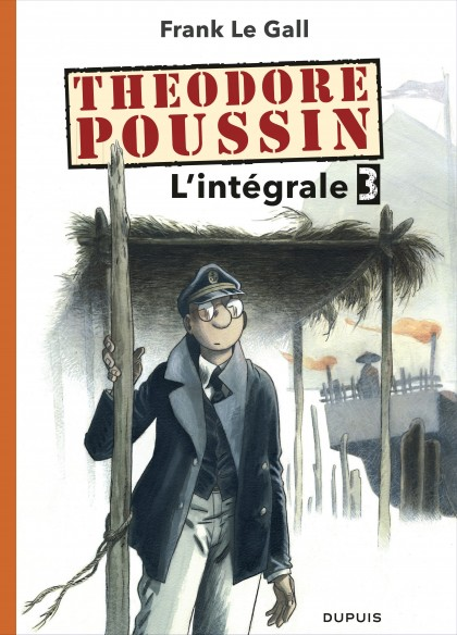 Théodore Poussin - Compilation - Théodore Poussin - L'intégrale - Tome 3