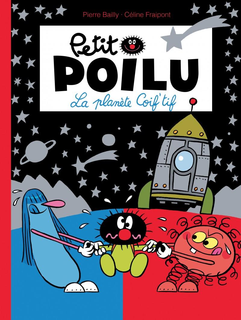 Petit Poilu - tome 12 - La Planète Coif'tif