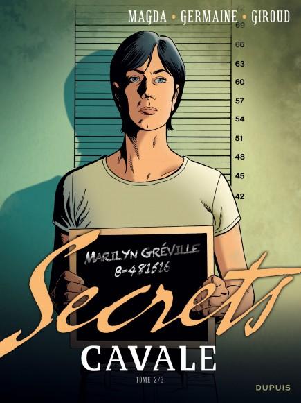 Secrets, Cavale - Secrets Cavale - Tome 2