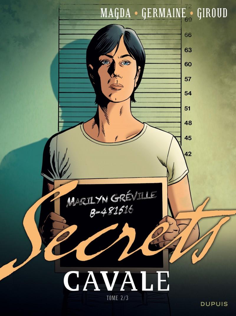Secrets, Cavale - tome 2 - Secrets Cavale - Tome 2