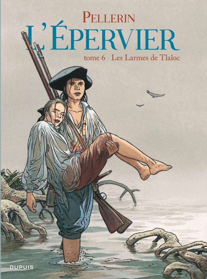 Epervier (L') - tome 6 - Les Larmes de Tlaloc