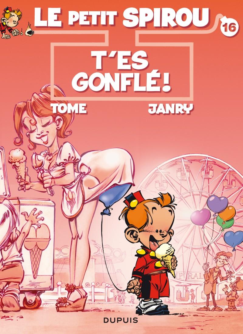 Le Petit Spirou - tome 16 - T'es gonflé !