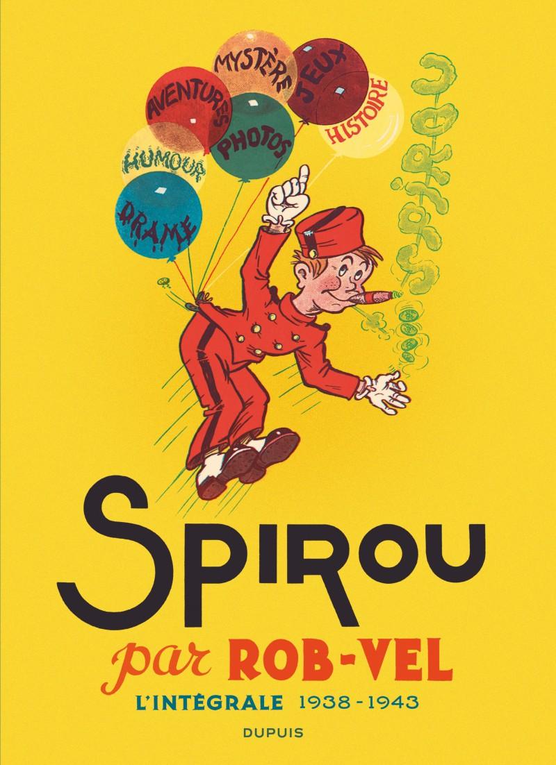 Spirou par Rob-Vel - tome 1 - Spirou par Rob-Vel