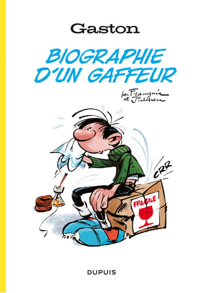 Gaston, biographie d'un gaffeur - Gaston, biographie d'un gaffeur