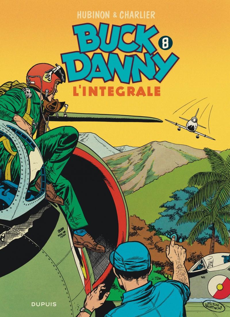 Buck Danny - L'intégrale - tome 8 - Buck Danny - L'intégrale - Tome 8