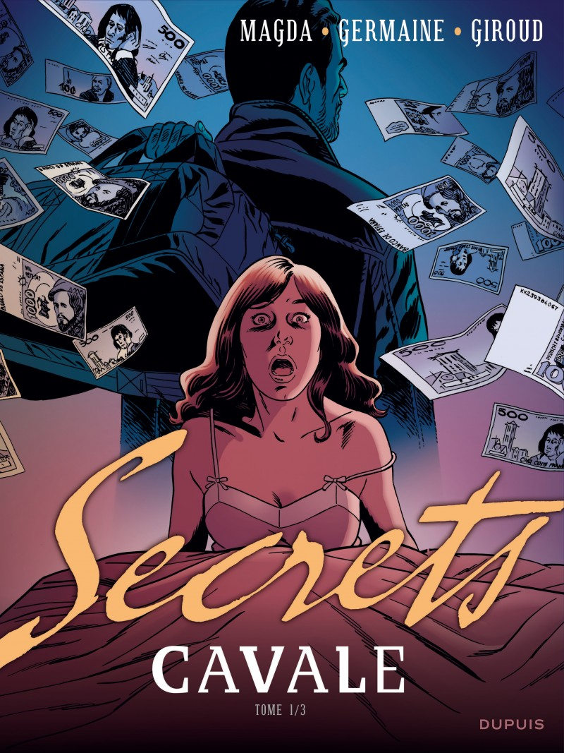 Secrets, Cavale - tome 1 - Secrets, Cavale - Tome 1