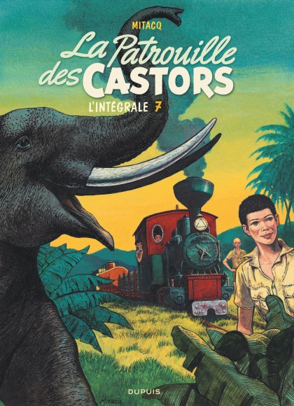 La patrouille des castors  - L'Intégrale -  La patrouille des Castors - L'intégrale - Tome 7