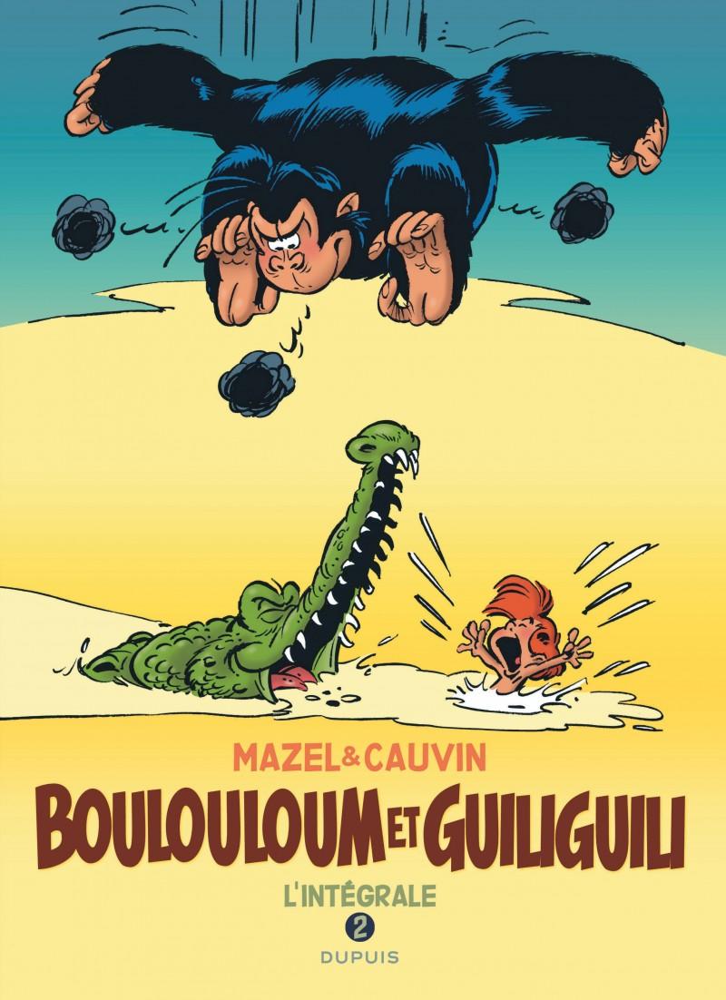 Boulouloum and Guiliguili - tome 2 - Boulouloum et Guiliguili, L'Intégrale (1982 - 2008)