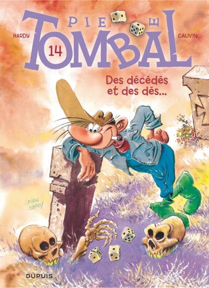 Pierre Tombal - Des décédés et des dés...