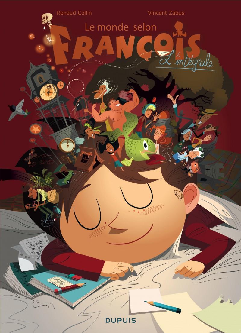 Le monde selon François - L'intégrale - tome 1 - Le monde selon François - L'intégrale