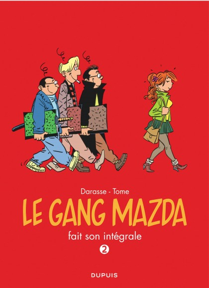Le gang Mazda - L'Intégrale - Gang Mazda - L'Intégrale, tome 2