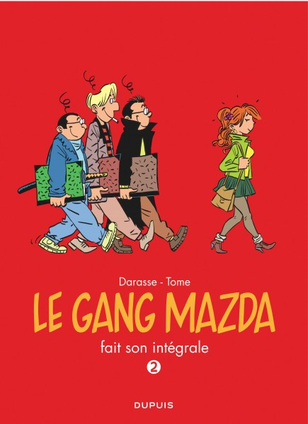 The Mazda Gang - Compilations - Gang Mazda - L'Intégrale, tome 2
