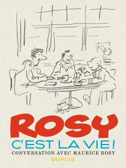 Rosy: C'est la Vie - Rosy c'est la vie !