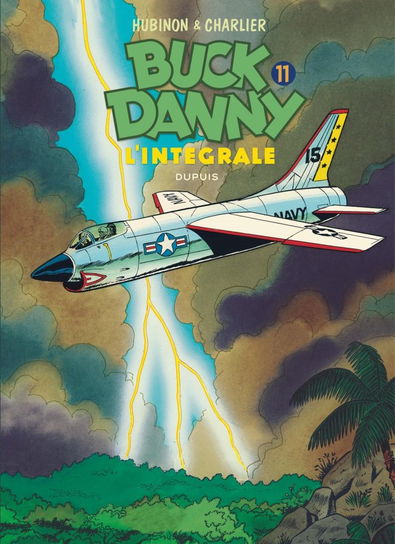 Buck Danny - L'intégrale - tome 11 - Buck Danny - L'intégrale - Tome 11