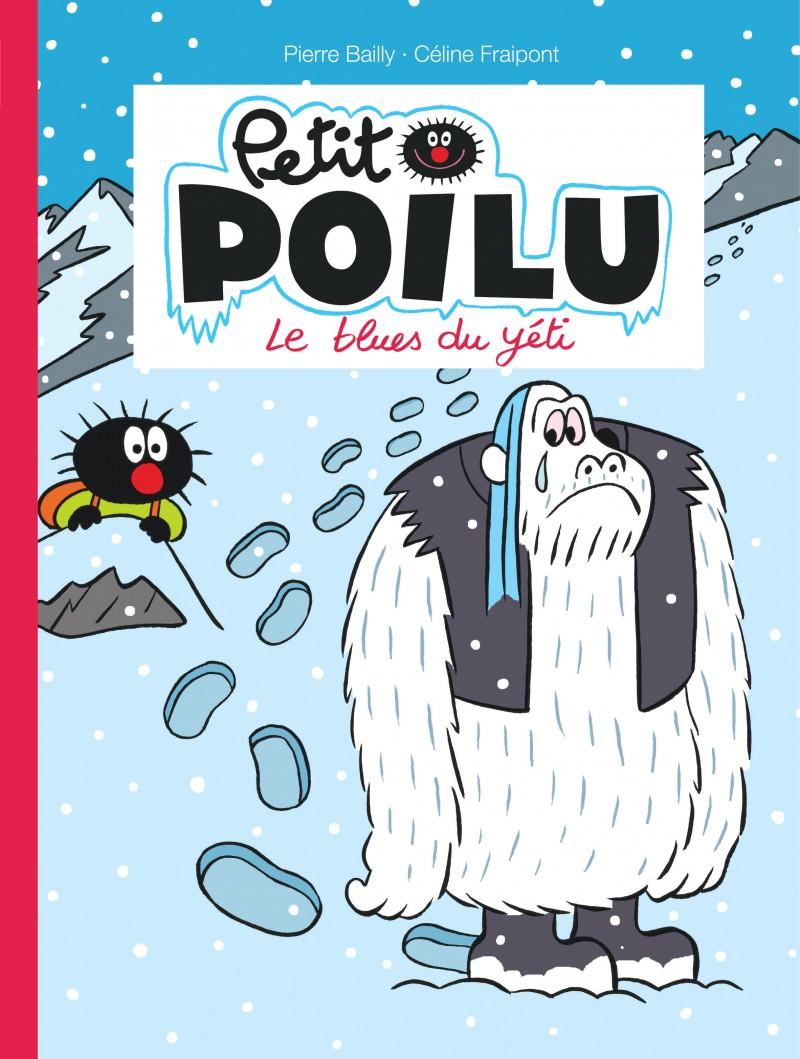Petit Poilu - tome 16 - Le blues du yéti