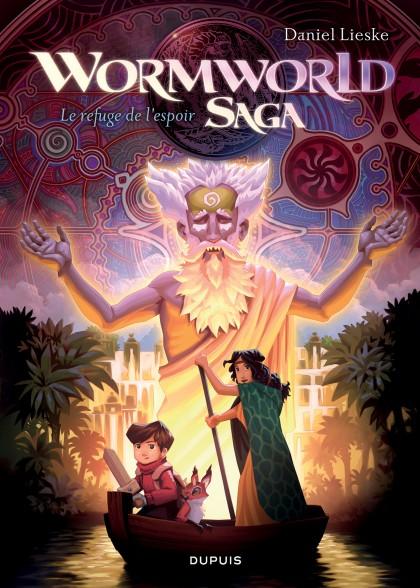 Wormworld Saga - Le refuge de l'espoir