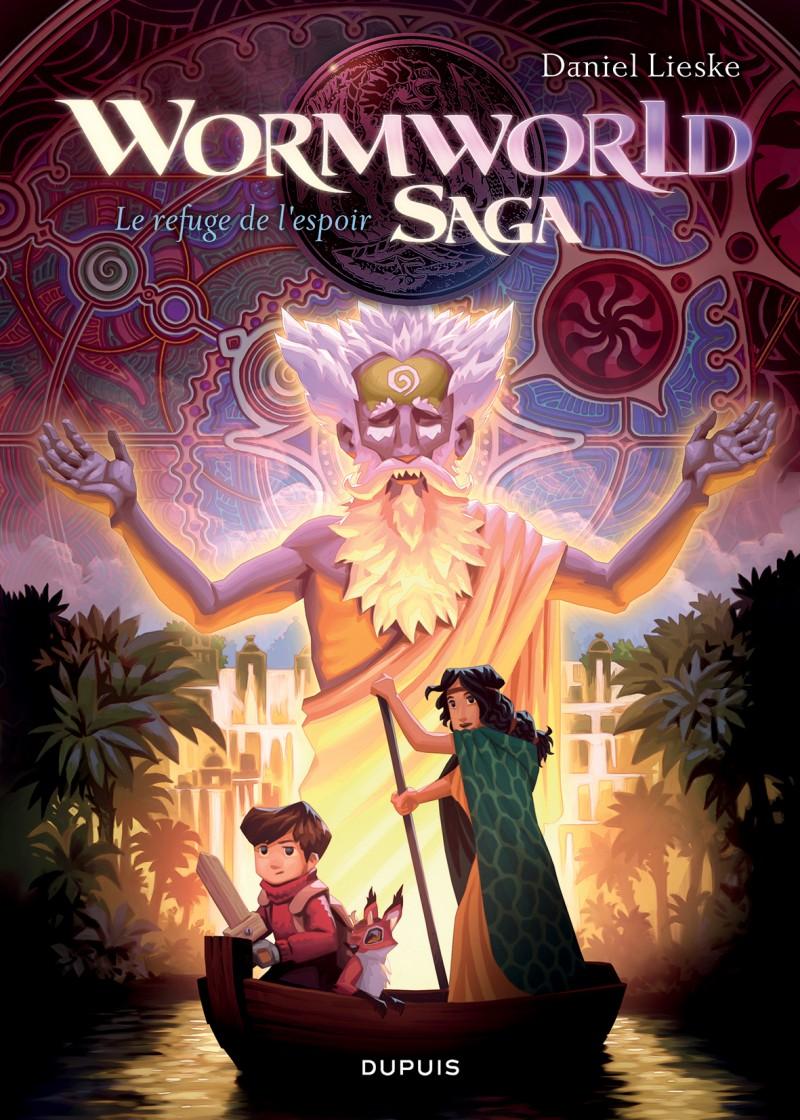 Wormworld Saga - tome 2 - Le refuge de l'espoir