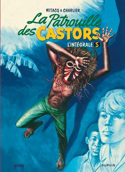 La patrouille des castors  - L'Intégrale - La patrouille des Castors - L'intégrale - Tome 5