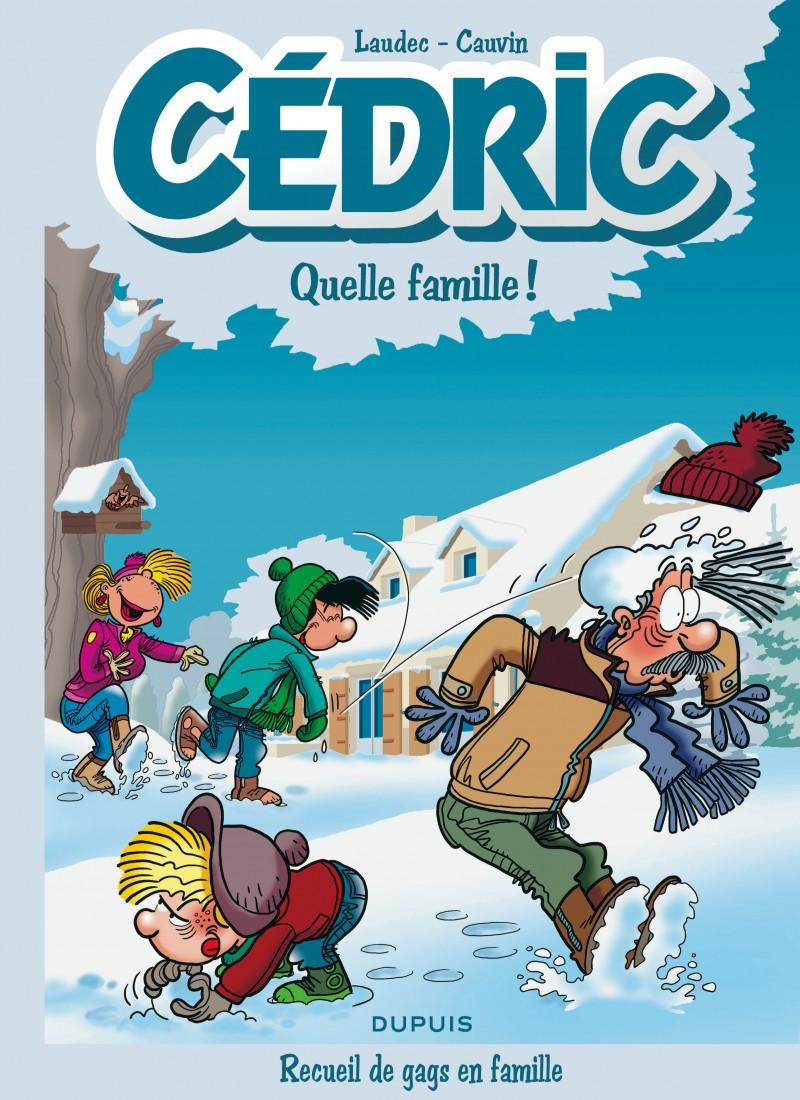 Cédric Best Of - tome 6 - Quelle famille !