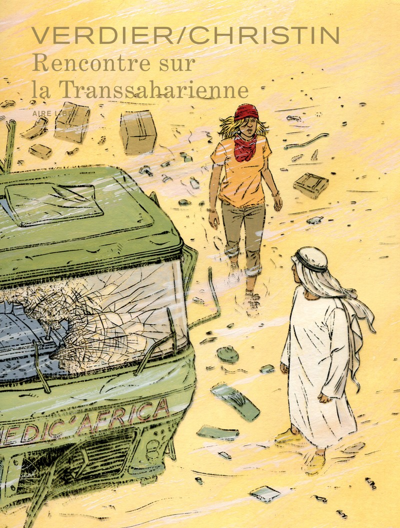 Encounter on the Trans-Sahara Highway - Rencontre sur la Transsaharienne